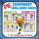 PE Equipment Challenge Cards:5 Set ESSENTIAL Bundle-Great