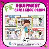 PE Equipment Challenge Cards:5 Set IMMERSING Bundle- Great