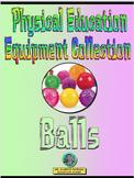 PE Equipment Collection Balls