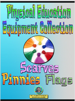 PE Equipment Collection Scarves, Pinnies, and Flags
