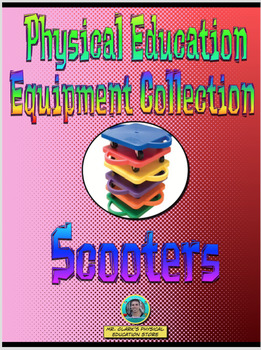 PE Equipment Collection Scooters