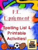 PE Equipment Spelling and Word Work Fun!