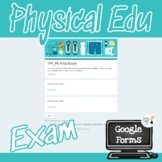 PE Final Exam - Google Forms Editable