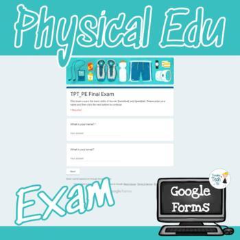PE Final Exam - Google Forms Editable
