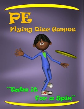 """PE Flying Disc Games-  """"Take it for a Spin"""""""