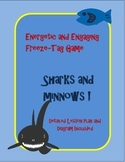 P.E. Freeze tag game lesson: Sharks and Minnows; with less