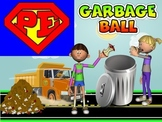 "Super PE Game - ""Garbage Ball"""