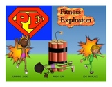 """Super PE Game - """"Fitness Explosion"""""""