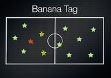 PE Game Video: Banana Tag