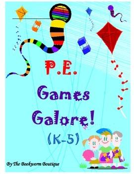 P.E. - Games Galore (K-5)!
