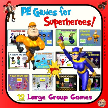 """PE Games for Super Heroes!- """"12 Large Group Games"""""""