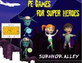 """PE Games for Superheroes!- """"Survivor Alley"""""""