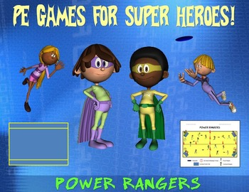 "PE Games for Superheroes!- ""Power Rangers"""