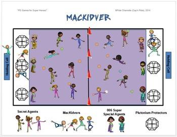 "PE Games for Superheroes!- ""Mackidver"""