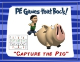 "PE Games that Rock! - ""Capture the Pig"""