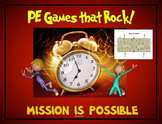 "PE Games that Rock! - ""Mission is Possible"""