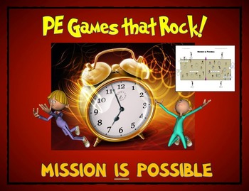 """PE Games that Rock! - """"Mission is Possible"""""""