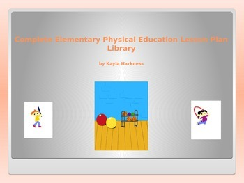 Complete Elementary PE Lesson Plan Library