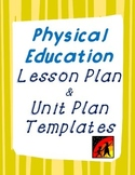 P.E. Lesson Plan and Unit Plan Template