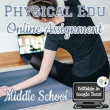 PE Online Learning Assignment - Fully Editable in Google Docs