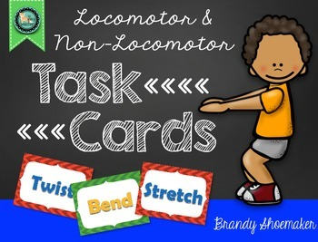 P.E. Movement Cards: Locomotor & Non-Locomotor Skills