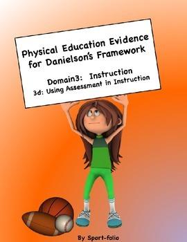 PE Evidence for Danielson's Framework (3d) - Editable