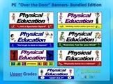 PE Over the Door Banners- Upper Grade Bundle: 7 Large Visuals