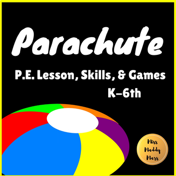 Physical Education Parachutes Worksheets Teaching