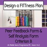 PE Peer Feedback Form, Self Reflection Form - IB MYP PE Criterion B