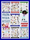 PE Poster Bundle: Valuing Physical Activity Series