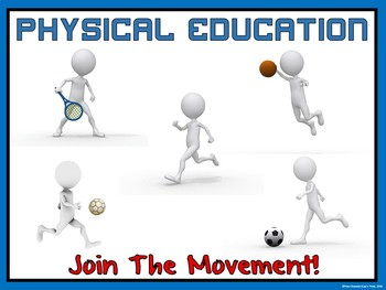 PE Entry Poster: Physical Education- Join the Movement!