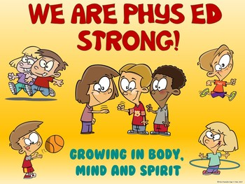 PE Entry Poster: We are Phys Ed Strong