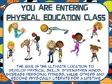 PE Entry Poster: Physical Education...not Gym Class