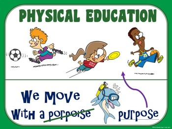 PE Poster: We Move with a Purpose