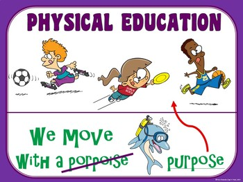PE Entry Poster: We Move with a Purpose