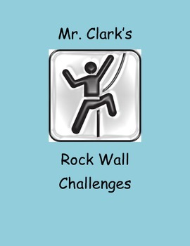 PE Rock Wall Challenges