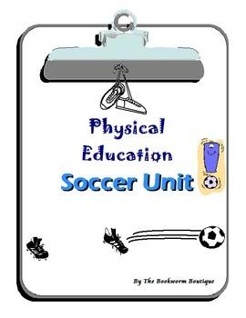 P.E. - Soccer Unit