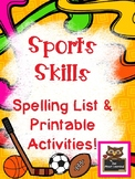 PE Sports Skills Spelling and Word Work Fun!
