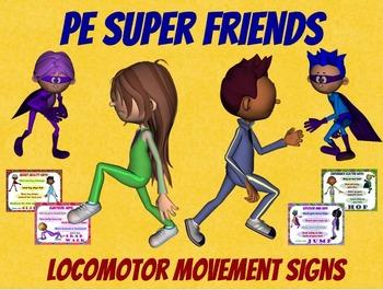 PE Super Friends- 11 Locomotor Movement Signs