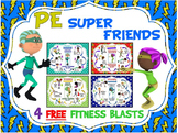 PE Super Friends Fitness Blasts- 4 FREE Mini Workouts