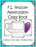 PE Teacher Appreciation Opinion Class Book