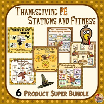 PE Thanksgiving Stations and Fitness- 5 Product Super Bundle