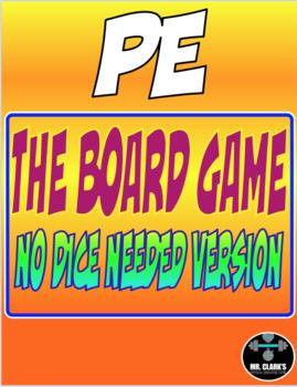 PE The Board Game (No Dice Needed) Version