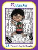 PE Word Art- 28 Poster Super Bundle