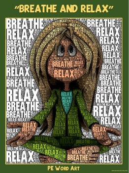 """PE Word Art Poster: """"Breathe and Relax"""""""