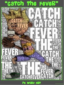 "PE Word Art Poster: ""Catch the Fever"" (Baseball)"