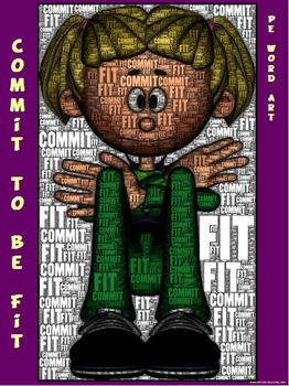 "PE Word Art Poster: ""Commit to be Fit"""