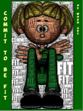 """PE Word Art Poster: """"Commit to be Fit"""""""