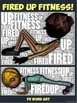 "PE Word Art Poster: ""Fired Up Fitness!"""