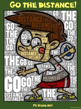 """PE Word Art Poster: """"Go the Distance"""""""
